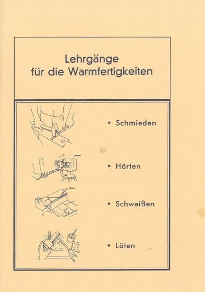 Buch: Lehrgänge für die Warmfertigkeiten