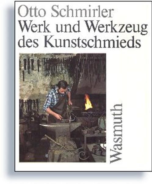 Buch: Werk und Werkzeug des Kunstschmieds