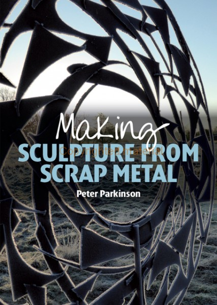 book: Making Sculpture from Scrap Metal