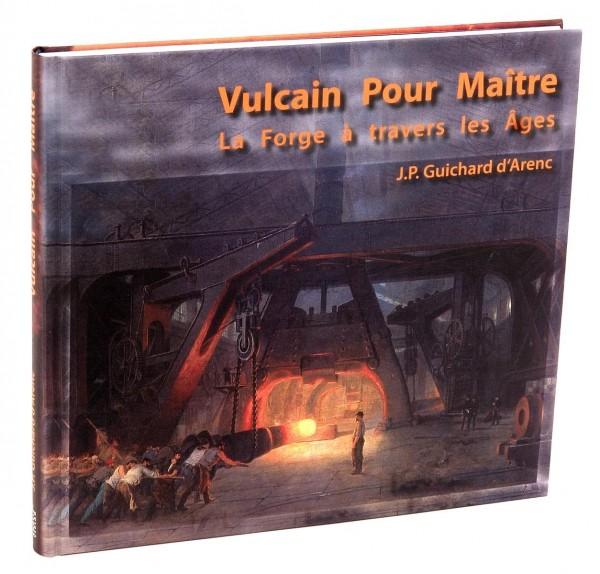 livre: Vulcain Pour Maître