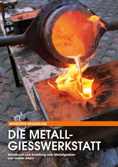 Buch: Die Metallgiesswerkstatt