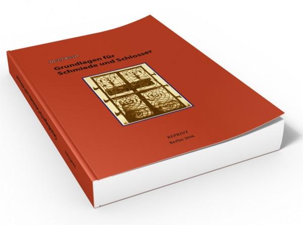 Buch: Grundlagen für Schmiede und Schlosser (1949)