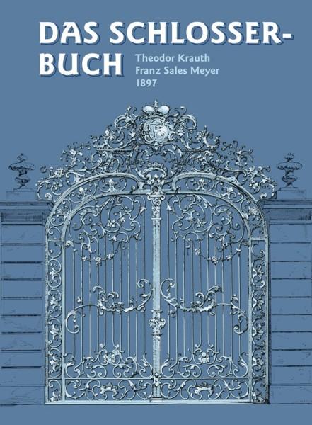 Buch: Das Schlosserbuch (1897)