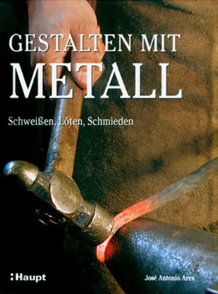Buch: Gestalten mit Metall