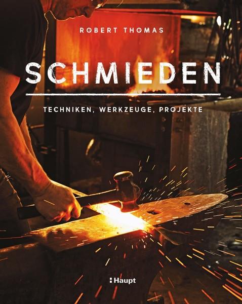 Buch: Schmieden - Techniken, Werkzeuge, Projekte