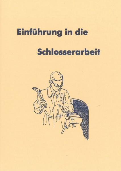 Buch: Einführung in die Schlosserarbeit