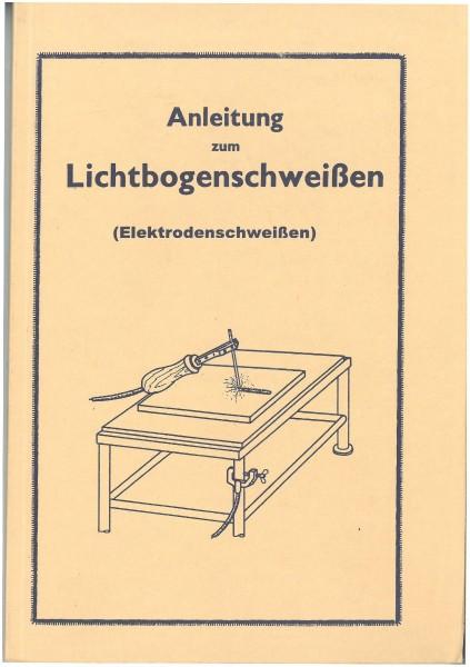 Buch: Anleitung zum Lichtbogenschweissen